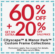 60% Off Plus Get An Extra 20% Off Sale Price Manor Park™ & Cityscape™ Custom Frame Collections